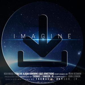Download Imagine [Single] by John Redmon & The Thomas J. Dawson, Jr. iOrchestra