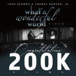 Latest News and Updates : John Redmon Wonderful World Gets 200K views